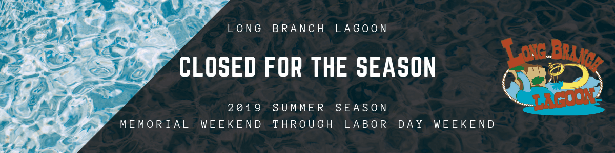 Long Branch Lagoon - Closed for the Season